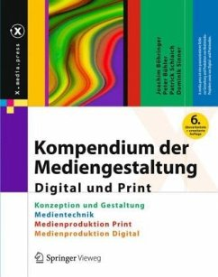 Kompendium der Mediengestaltung Digital und Print - Böhringer, Joachim; Bühler, Peter; Schlaich, Patrick; Sinner, Dominik