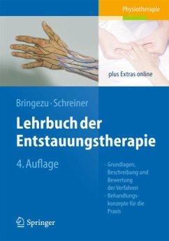 Lehrbuch der Entstauungstherapie - Bringezu, Günther; Schreiner, Otto