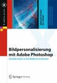 Bildpersonalisierung mit Adobe Photoshop