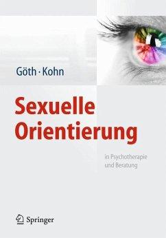 Sexuelle Orientierung - Göth, Margret; Kohn, Ralph
