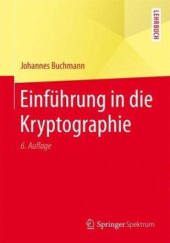 Einführung in die Kryptographie - Buchmann, Johannes