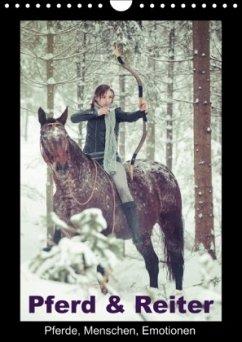 Pferd & Reiter - Pferde, Menschen, Emotionen (Wandkalender immerwährend DIN A4 hoch)