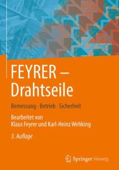 FEYRER: Drahtseile - Feyrer, Klaus;Wehking, Karl-Heinz