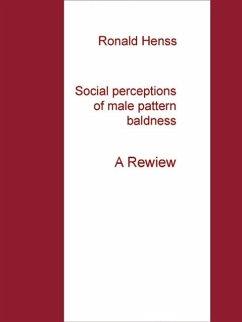 Social perceptions of male pattern baldness (eBook, ePUB)