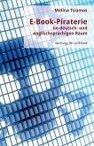 E-Book-Piraterie im deutsch- und englischsprachigen Raum (eBook, ePUB)