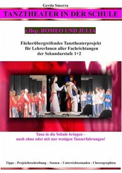 Tanztheater in der Schule - z.Bsp. Romeo und Julia (eBook, ePUB)