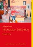 Kachelofen Selbstbau (eBook, ePUB)