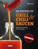 Das Geheimnis der Grill- & Chilisaucen (eBook, ePUB)