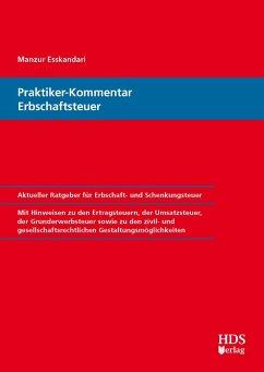 Praktiker-Kommentar Erbschaftsteuer (eBook, PDF) - Esskandari, Manzur