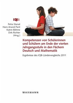 Kompetenzen von Schülerinnen und Schülern am Ende der vierten Jahrgangsstufe in den Fächern Deutsch und Mathematik (eBook, PDF)