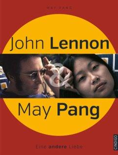 John Lennon & May Pang - Pang, May