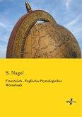 Französisch - Englisches Etymologisches Wörterbuch