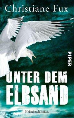Unter dem Elbsand / Bestatter Theo Matthies Bd.3 (eBook, ePUB) - Fux, Christiane