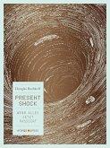 Present Shock (eBook, ePUB)