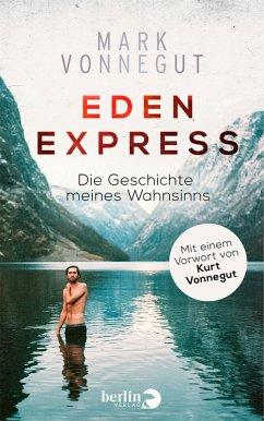 Eden-Express (eBook, ePUB) - Vonnegut, Mark