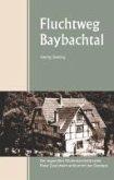 Fluchtweg Baybachtal (eBook, ePUB)
