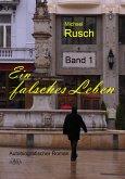 Ein falsches Leben (1) (eBook, ePUB)