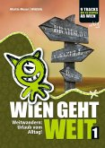 Wien geht weit, Weitwandern: Urlaub vom Alltag! (eBook, ePUB)