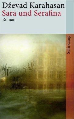 Sara und Serafina (eBook, ePUB) - Karahasan, Dževad