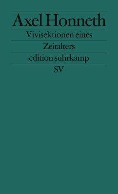 Vivisektionen eines Zeitalters (eBook, ePUB) - Honneth, Axel