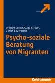 Psycho-soziale Beratung von Migranten (eBook, PDF)