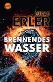 Brennendes Wasser (eBook, ePUB)