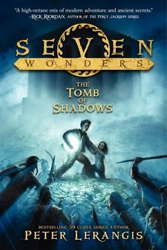 Seven Wonders Book 3: The Tomb of Shadows - Lerangis, Peter