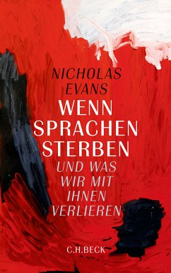 Wenn Sprachen sterben (eBook, PDF) - Evans, Nicholas