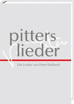 Pitters Lieder - Rohland, Peter