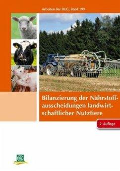 Bilanzierung der Nährstoffausscheidungen landwirtschaftlicher Nutztiere