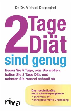 2 Tage Diät sind genug (eBook, ePUB) - Despeghel, Michael, Dr. Dr.