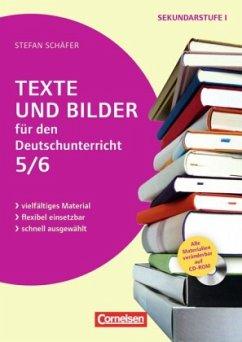 Texte und Bilder für den Deutschunterricht, Klasse 5/6 - Schäfer, Stefan