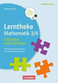 Lerntheke Grundschule Mathe Messen und Größen 3/4 - Eck, Alexandra