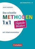 Fachmethoden: Das schnelle Methoden-1x1 Digitale Medien