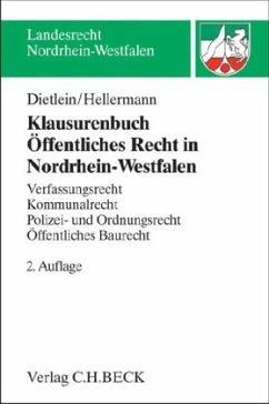 Klausurenbuch Öffentliches Recht in Nordrhein-Westfalen - Dietlein, Johannes; Hellermann, Johannes