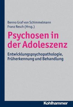 Psychosen in der Adoleszenz (eBook, PDF)