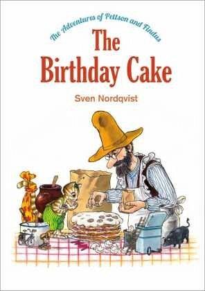 The Birthday Cake Von Sven Nordqvist