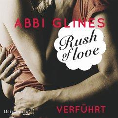 Rush of Love - Verführt / Rosemary Beach Bd.1 (MP3-Download) - Glines, Abbi