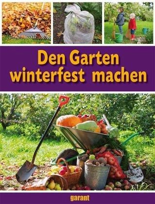 den garten winterfest machen buch. Black Bedroom Furniture Sets. Home Design Ideas