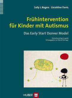 Frühintervention für Kinder mit Autismus - Rogers, Sally J.; Dawson, Geraldine