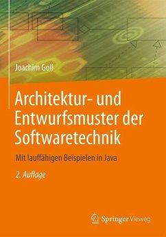 Architektur- und Entwurfsmuster der Softwaretechnik - Goll, Joachim