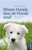 Wissen Hunde, dass sie Hunde sind? (eBook, ePUB)