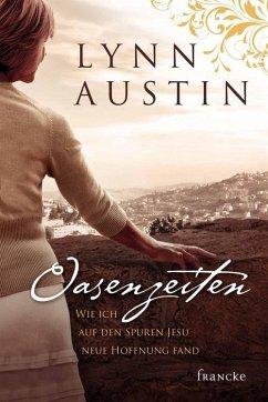 Oasenzeiten (eBook, ePUB) - Austin, Lynn