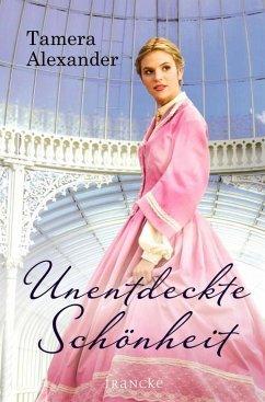 Unentdeckte Schönheit (eBook, ePUB) - Alexander, Tamera