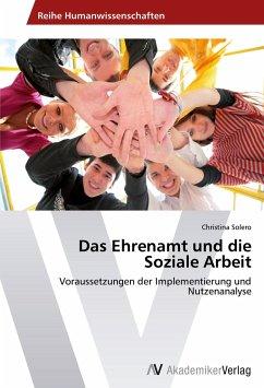 Das Ehrenamt und die Soziale Arbeit