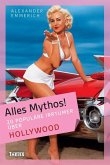 Alles Mythos! 20 populäre Irrtümer über Hollywood (eBook, ePUB)