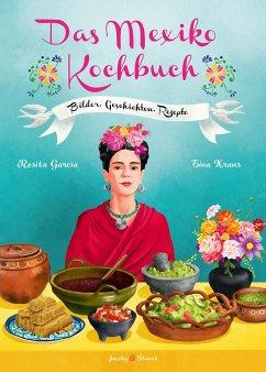 Das Mexiko Kochbuch - Garcia, Rosita