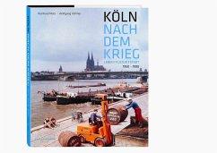 Köln nach dem Krieg - Matz, Reinhard; Vollmer, Wolfgang