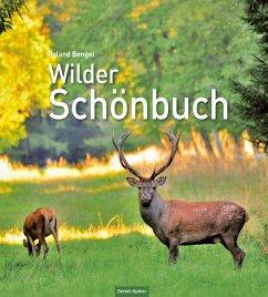 Wilder Schönbuch - Bengel, Roland
