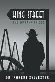 King Street: The Severna Bridge